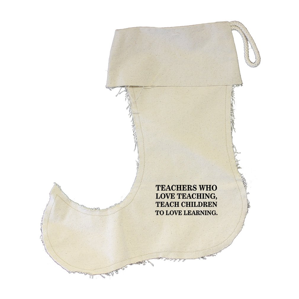 Teachers Who Love Teaching Cotton Canvas Stocking Jester - Large