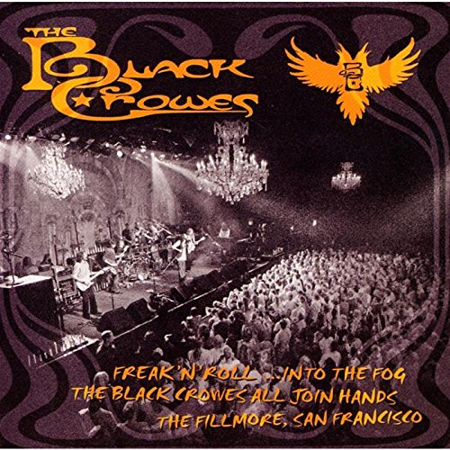 Freak 'N' Roll -Into The Fog by Black Crowes, the