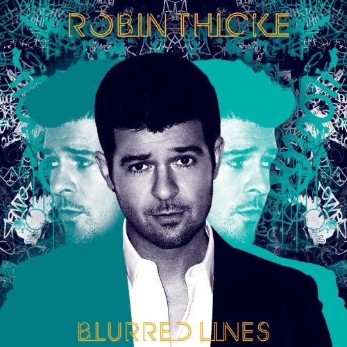 Robin Thicke featuring T.I. and Pharrell  - Blurred Lines