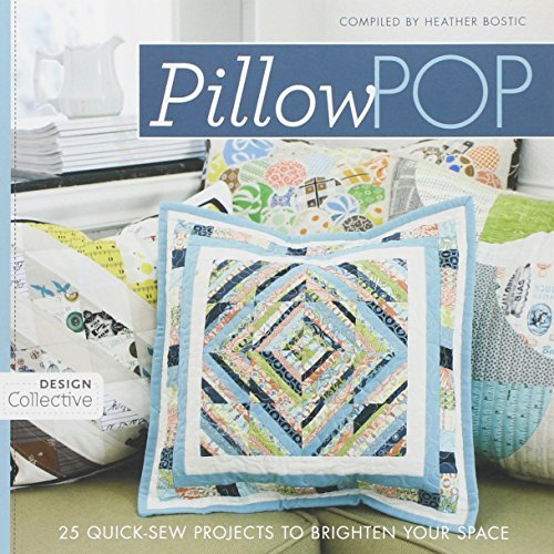 - Pillow Pop: 25 Quick-Sew Projects to Brighten Your Space