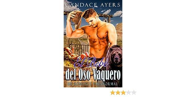 El Bebé del Oso Vaquero: Un Romance Paranormal (Los Osos Vaqueros nº 1) eBook: Candace Ayers: Amazon.es: Tienda Kindle