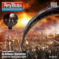 In Arkons Schatten (Perry Rhodan 2915)