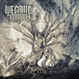 Tracing Back Roots by We Came As Romans (2013-07-23)
