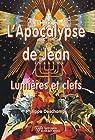 L'Apocalypse de Jean : Lumières et clefs par Deschamps