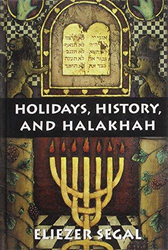 Holidays, History, and Halakhah