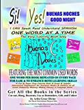 Si Yes BUENAS NOCHES GOOD NIGHT   I CAN Speak Read Understand SPANISH ONE WORD AT A TIME The Easy Coloring Book Way   FEATURING THE MOST COMMON USED ... Fluency in Language Easier (Spanish Edition)