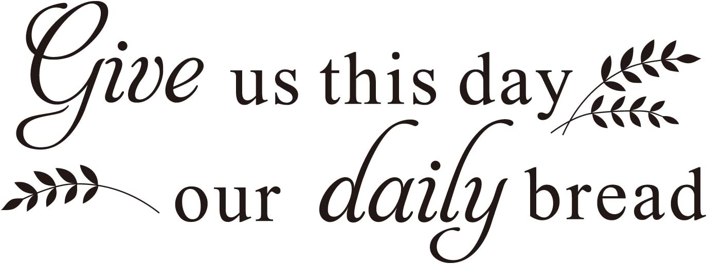 Give us This Day Our Daily Bread - Matthew 6:11 Bible Scripture Christian Quote Wall Decal Vinyl Sayings