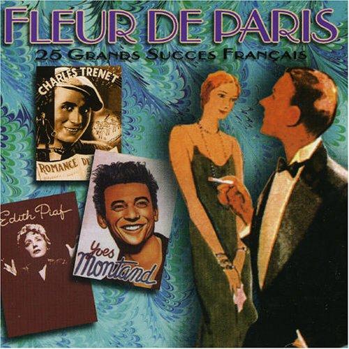 Fleur De Paris: 25 Grands Succes Francais (De Succes Paris)