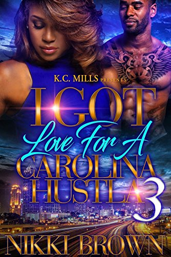 I Got Love For A Carolina Hustla 3 cover