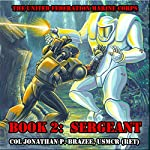 Sergeant: The United Federation Marine Corps, Book 2 | Jonathan P. Brazee