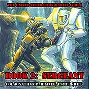 Sergeant: The United Federation Marine Corps, Book 2   Jonathan P. Brazee