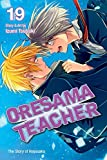 Oresama Teacher , Vol. 19 by Izumi Tsubaki (2015-11-03)