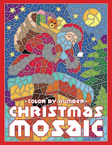 CHRISTMAS MOSAIC Color By Number: Activity Puzzle Coloring Book for Adults and Teens (MOSAIC Color By Number Books)