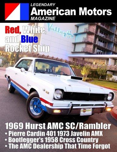 Legendary American Motors Magazine: Premiere - Car Legendary Motor