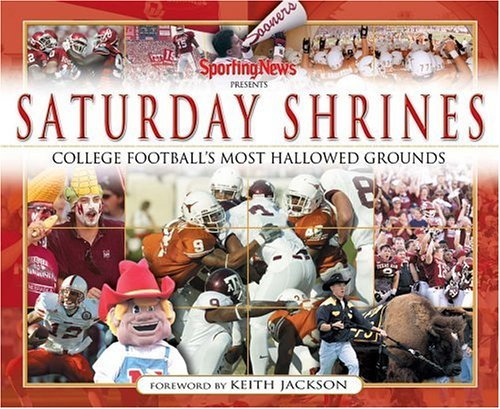Saturday Shrines: Best of College Football's Most Hallowed Grounds (Best College Football Stadiums)