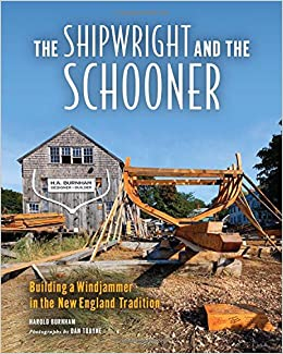 Shipwright And The Schooner por Harold Burnham epub