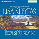 Because You're Mine: Capitol Theatre Series, Book 2 | Lisa Kleypas