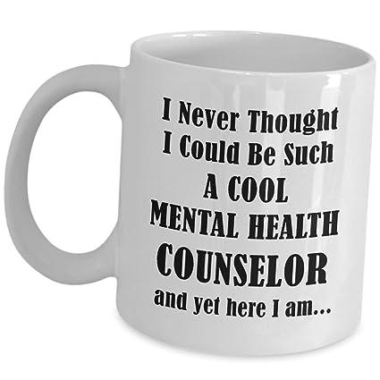 Mental Health Counselor >> Amazon Com Mental Health Counselor Gifts Coffee Mug Never