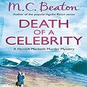 Death of a Celebrity: Hamish Macbeth, Book 17 | M. C. Beaton