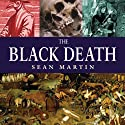 The Black Death: The Pocket Essential Guide Audiobook by Sean Martin Narrated by Peta Masters