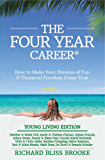 Young Living Edition: THE FOUR YEAR CAREER®