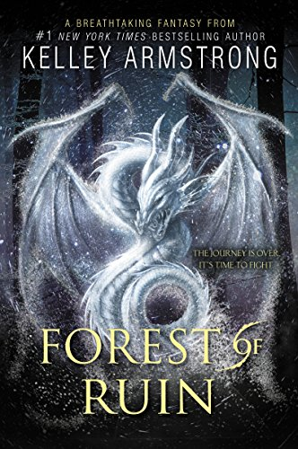 Forest of Ruin (Age of Legends Trilogy Book 3)