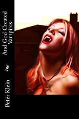 And God Created Vampires Paperback