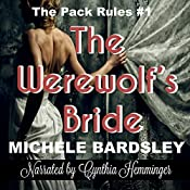 The Werewolf's Bride: The Pack Rules #1 | Michele Bardsley
