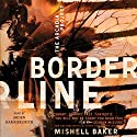 Borderline: The Arcadia Project, Book 1 Audiobook by Mishell Baker Narrated by Arden Hammersmith