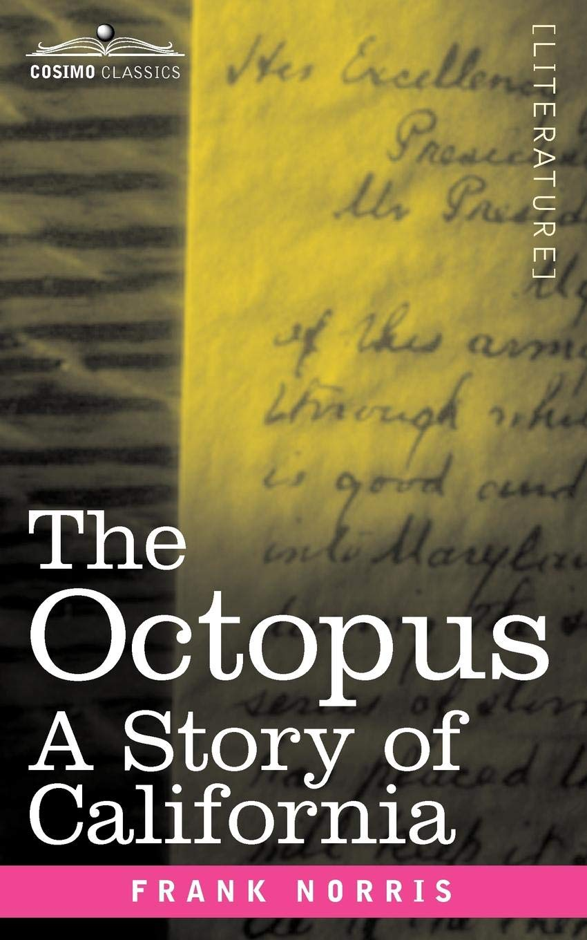 The Octopus: A Story of California PDF