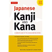 Japanese Kanji and Kana: A Complete Guide to the Japanese Writing System