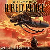 A Red Peace: The Starfire Trilogy, Book 1 | Spencer Ellsworth