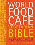 img - for World Food Caf  Vegetarian Bible: Over 200 Recipes From Around the World book / textbook / text book