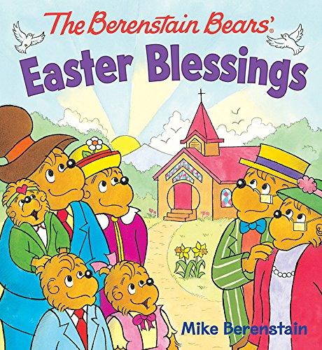 The Berenstain Bears' Easter Blessings