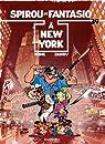 Spirou et Fantasio - tome 39 - SPIROU A NEW-YORK par Tome