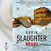 Brudt (Sara Linton og Will Trent) | Karin Slaughter