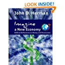 Imagine a New Economy: Biblical Reflections on Money and Possessions (Volume 2)