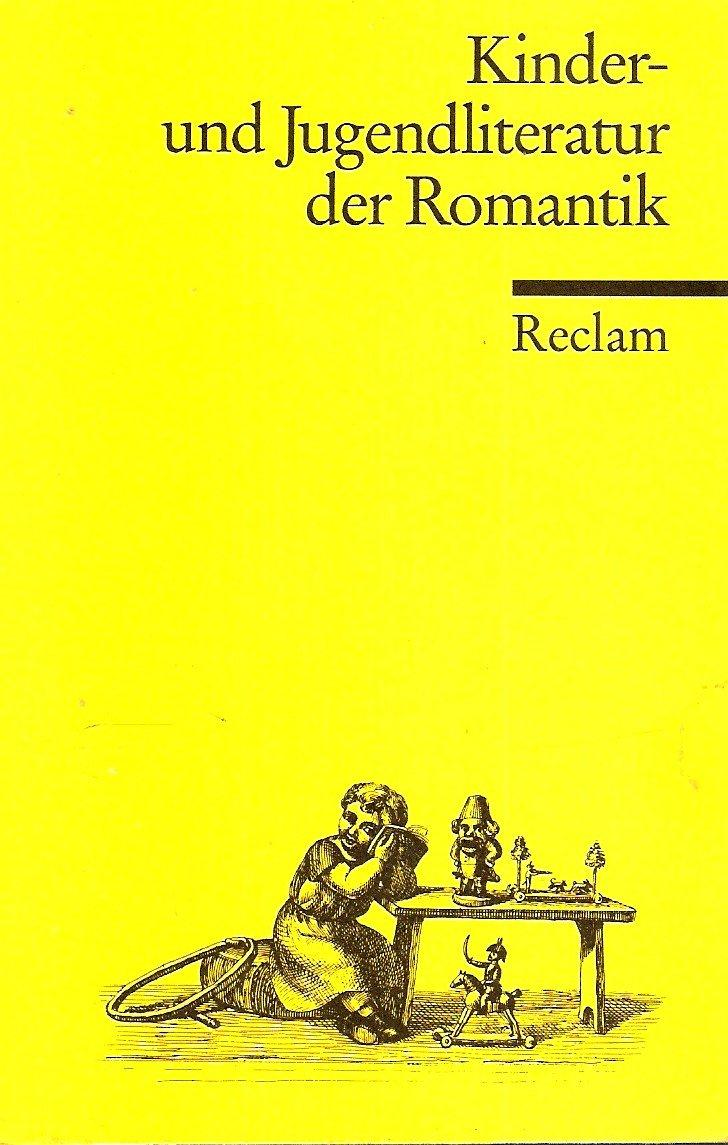 Kinder- und Jugendliteratur der Romantik: Eine Textsammlung