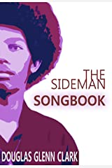 "The Sideman Songbook (A ""Songbook"" short story) Kindle Edition"