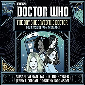 Doctor Who: The Day She Saved the Doctor Audiobook