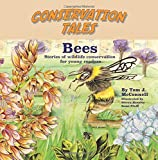 img - for Conservation Tales: Bees (Volume 4) book / textbook / text book