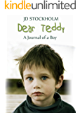 Dear Teddy (Dear Teddy A Journal Of A Boy Book 1)