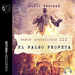 Apocalipsis III - El falso profeta [Apocalypse III - The False Prophet]