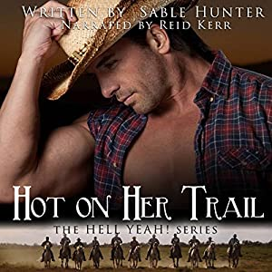 Hot on Her Trail - Sweeter Version Audiobook