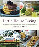 From the immensely popular blogger behind Little House Living comes a motivational homemaking book, inspired by Laura Ingalls Wilder's Little House on the Prairie, featuring creative, fun ways to live your life simply and frugally—perfect for...