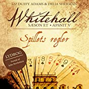 Spillets regler (Whitehall 5) | Liz Duffy Adams, Delia Sherman