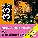 Prince's Sign o' the Times (33 1/3 Series) Hörbuch von Michaelangelo Matos Gesprochen von: Nick Sullivan