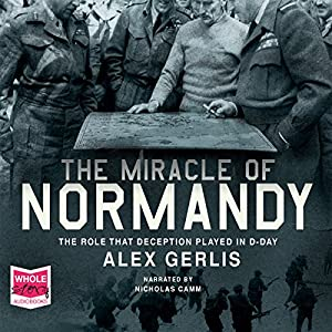 The Miracle of Normandy Audiobook