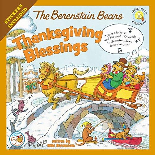 (The Berenstain Bears Thanksgiving Blessings (Berenstain Bears/Living)