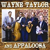 Wayne Taylor and Appaloosa